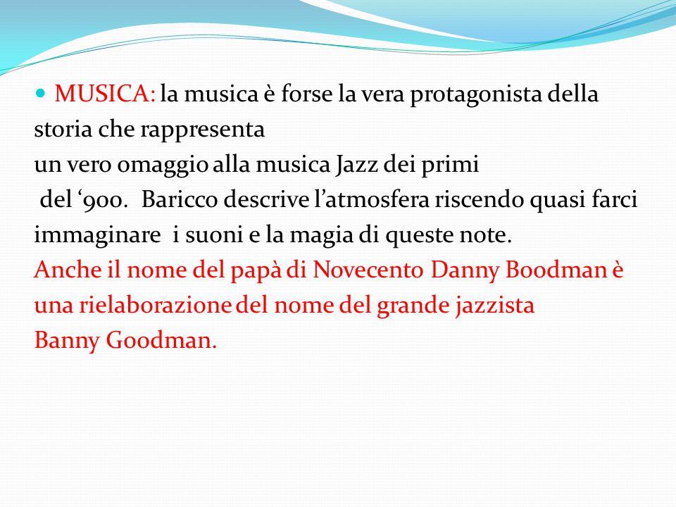 MUSICA: la musica è forse la vera protagonista della