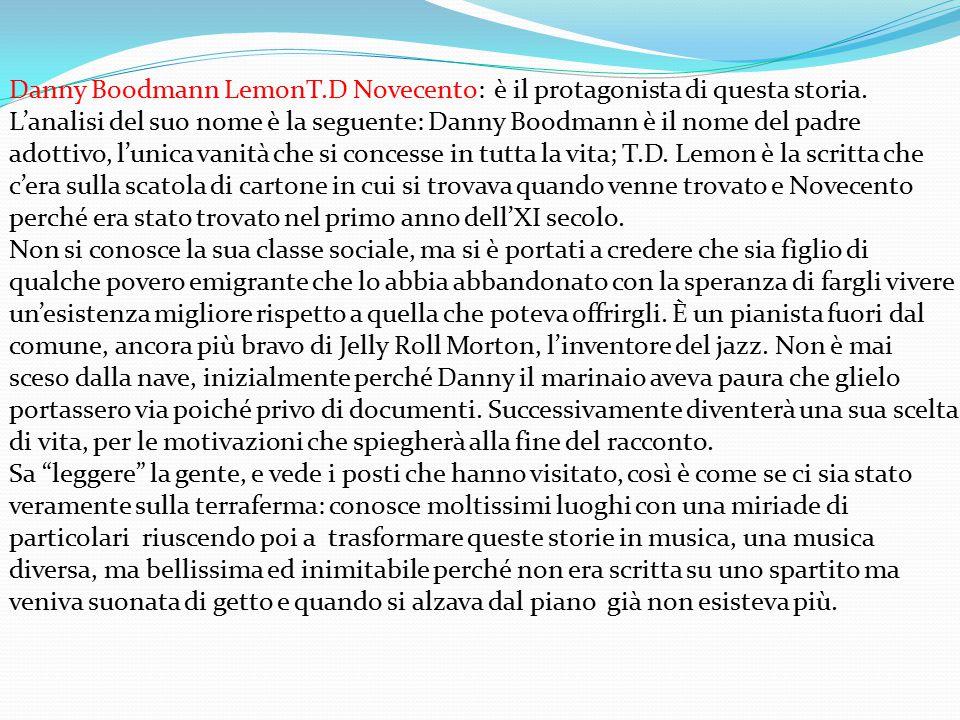 Danny Boodmann LemonT. D Novecento: è il protagonista di questa storia
