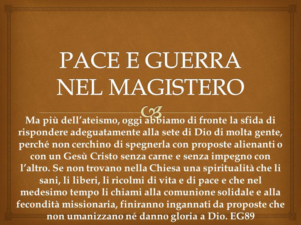 PACE E GUERRA NEL MAGISTERO