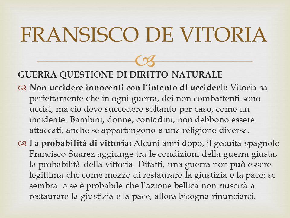 FRANSISCO DE VITORIA GUERRA QUESTIONE DI DIRITTO NATURALE