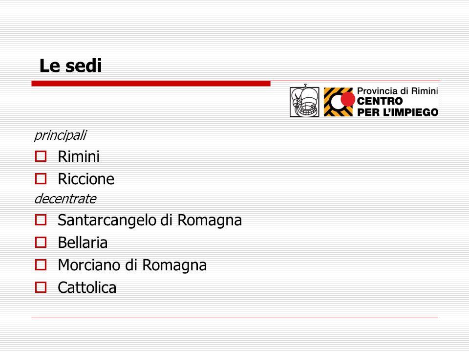 Le sedi Rimini Riccione Santarcangelo di Romagna Bellaria