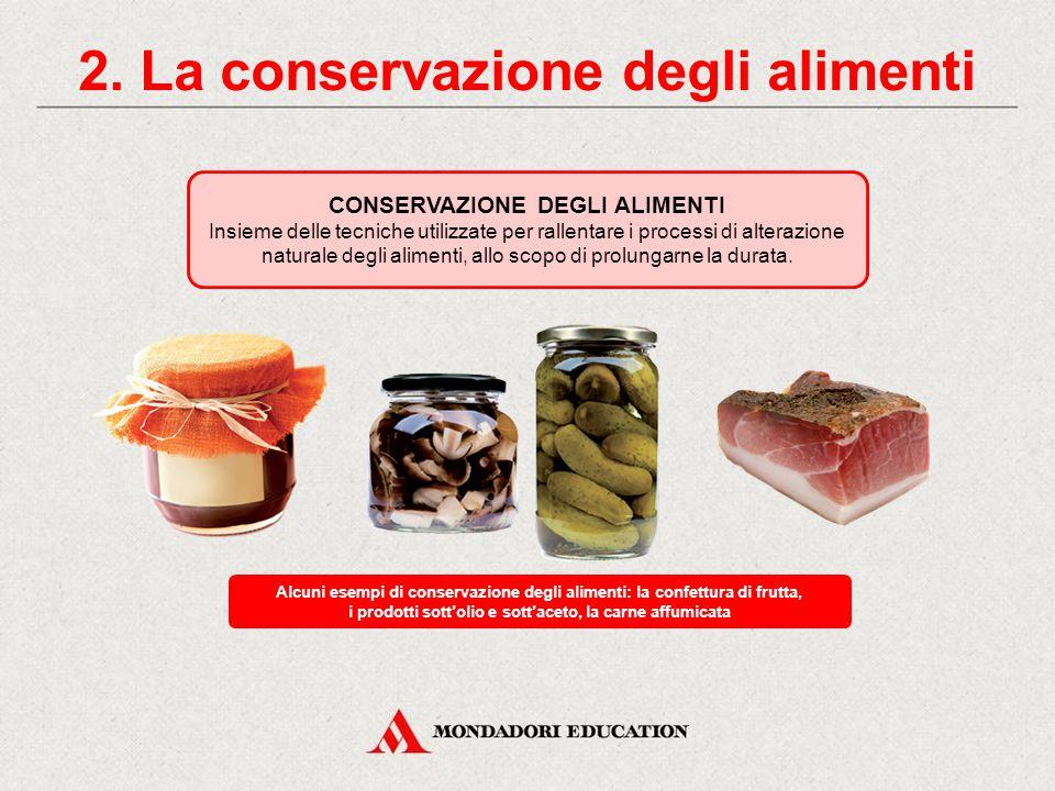 2. La conservazione degli alimenti