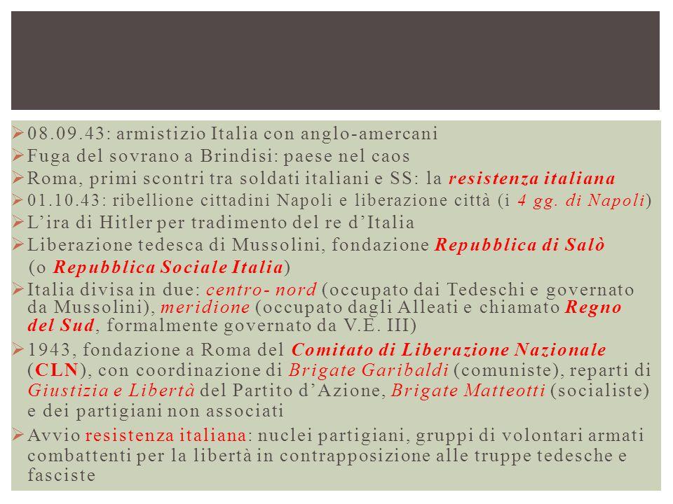 08.09.43: armistizio Italia con anglo-amercani