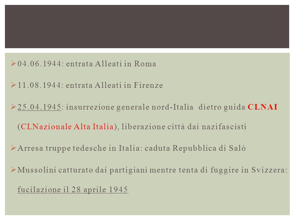 04.06.1944: entrata Alleati in Roma