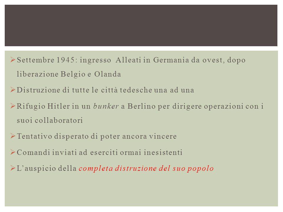 Settembre 1945: ingresso Alleati in Germania da ovest, dopo liberazione Belgio e Olanda