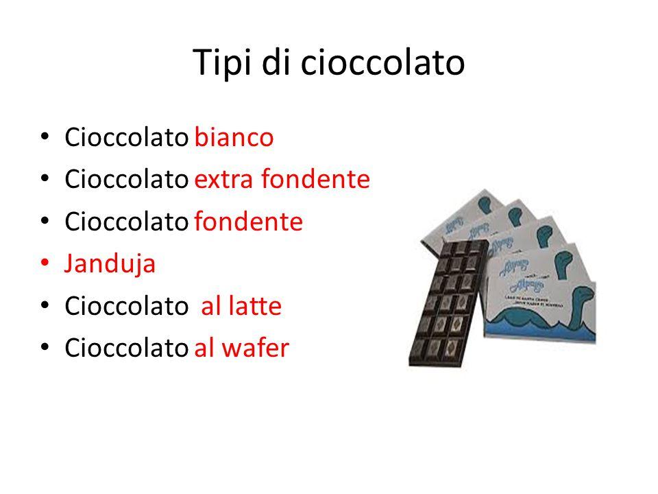 Tipi di cioccolato Cioccolato bianco Cioccolato extra fondente