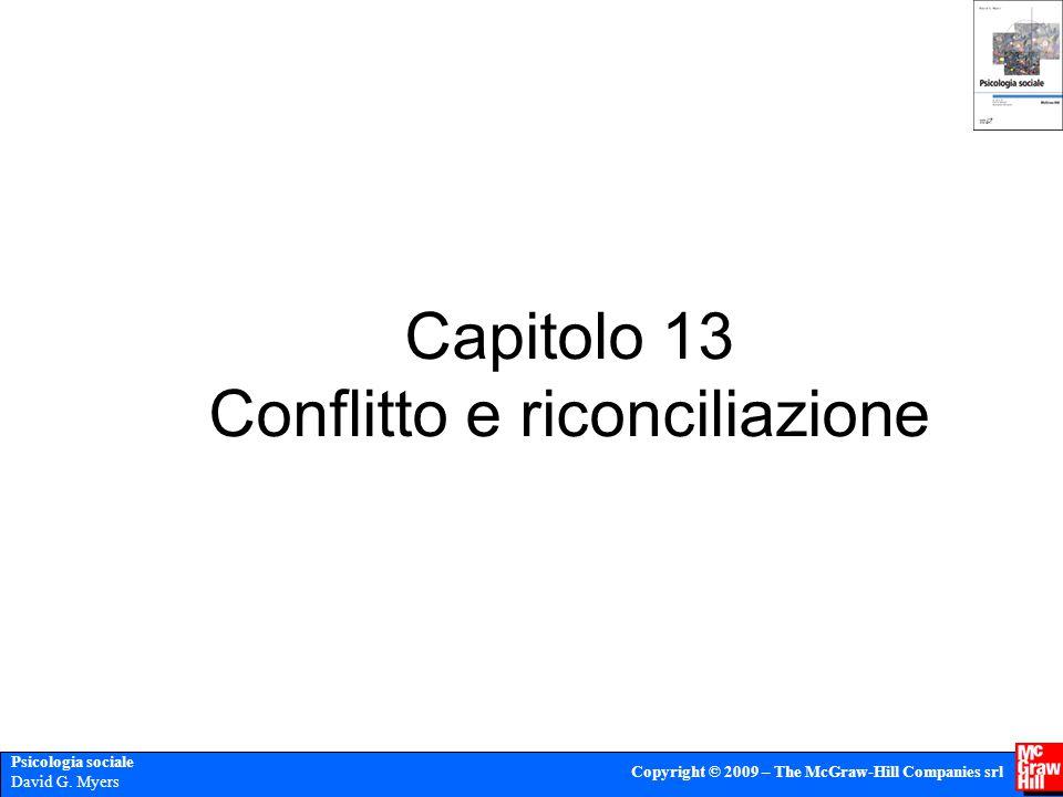 Capitolo 13 Conflitto e riconciliazione