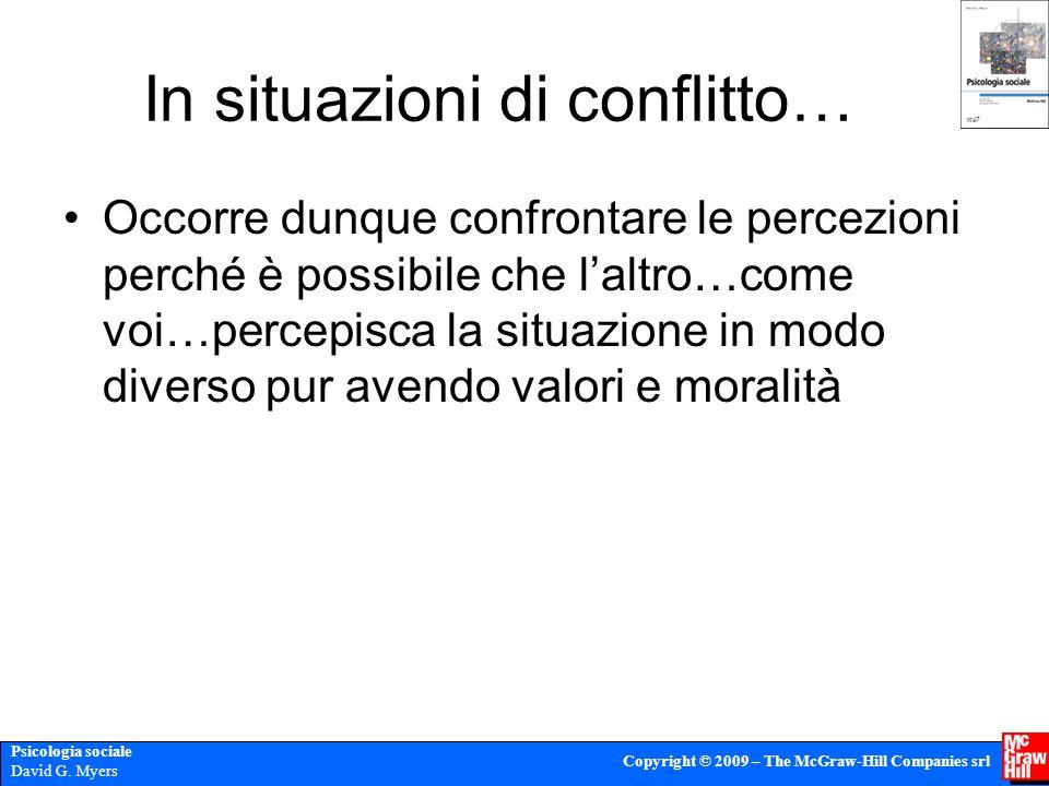 In situazioni di conflitto…