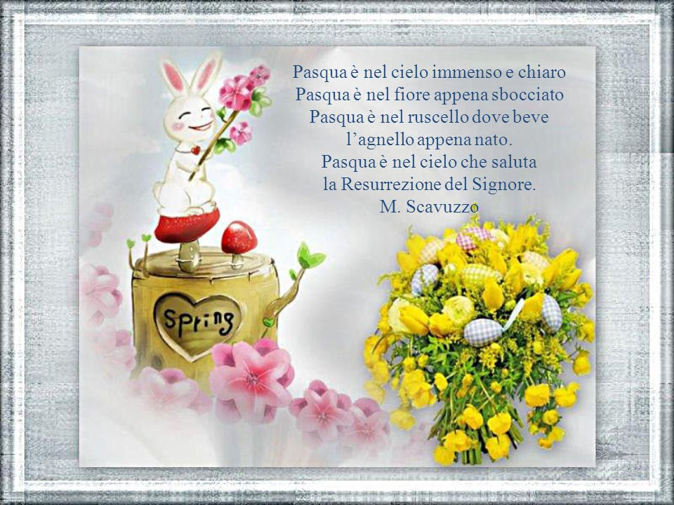 Pasqua è nel cielo immenso e chiaro