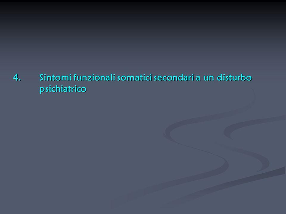 Sintomi funzionali somatici secondari a un disturbo psichiatrico