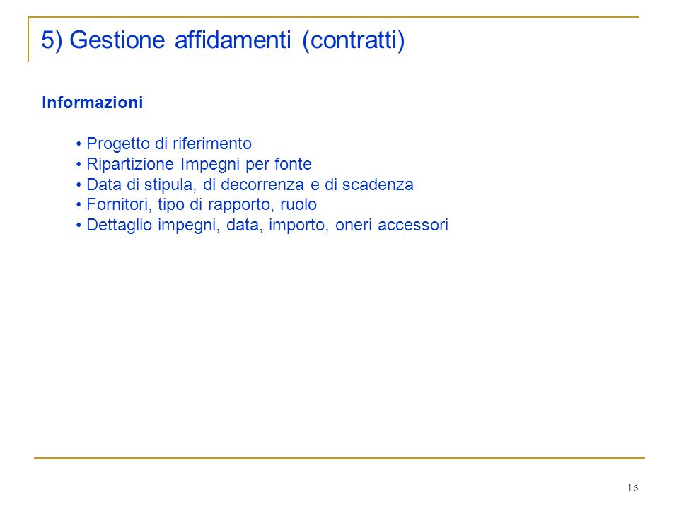 5) Gestione affidamenti (contratti)