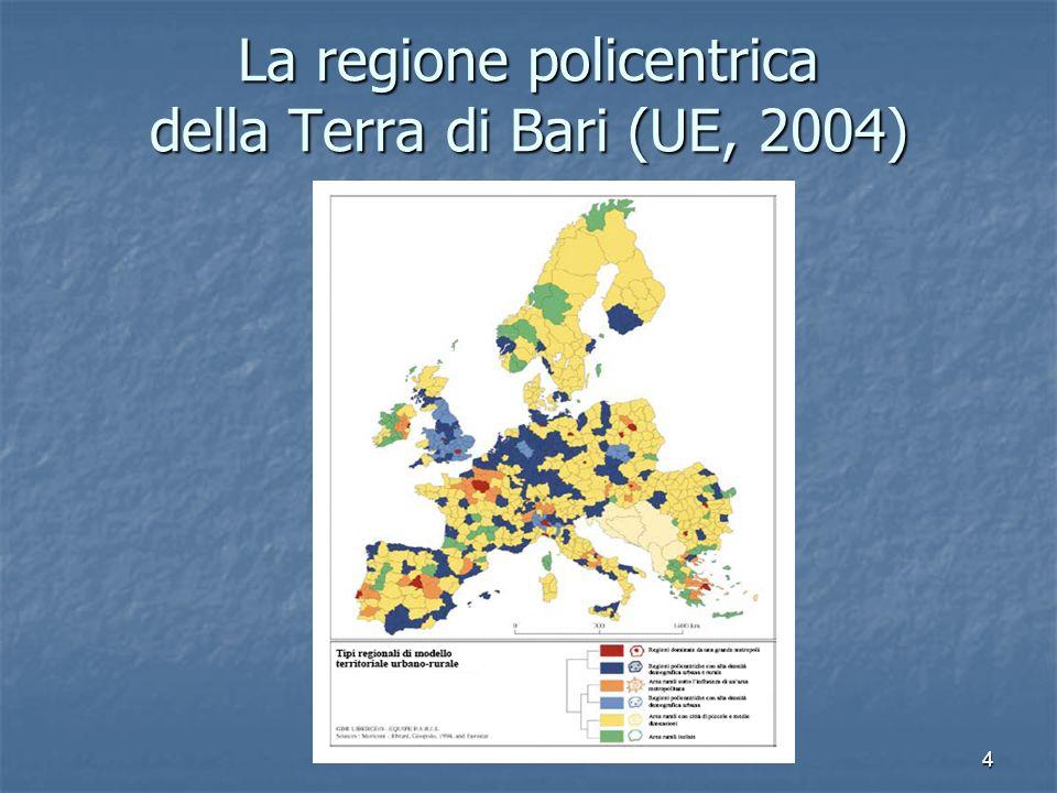 La regione policentrica della Terra di Bari (UE, 2004)