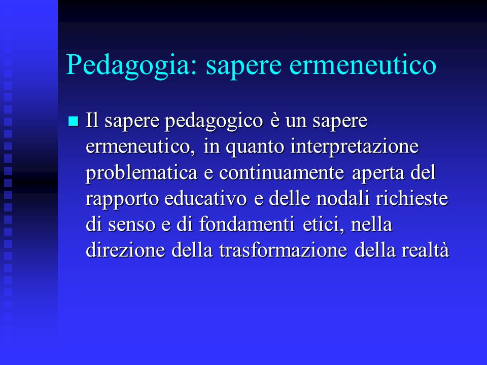 Pedagogia: sapere ermeneutico