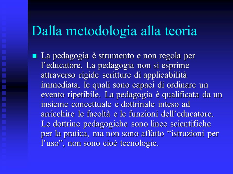 Dalla metodologia alla teoria