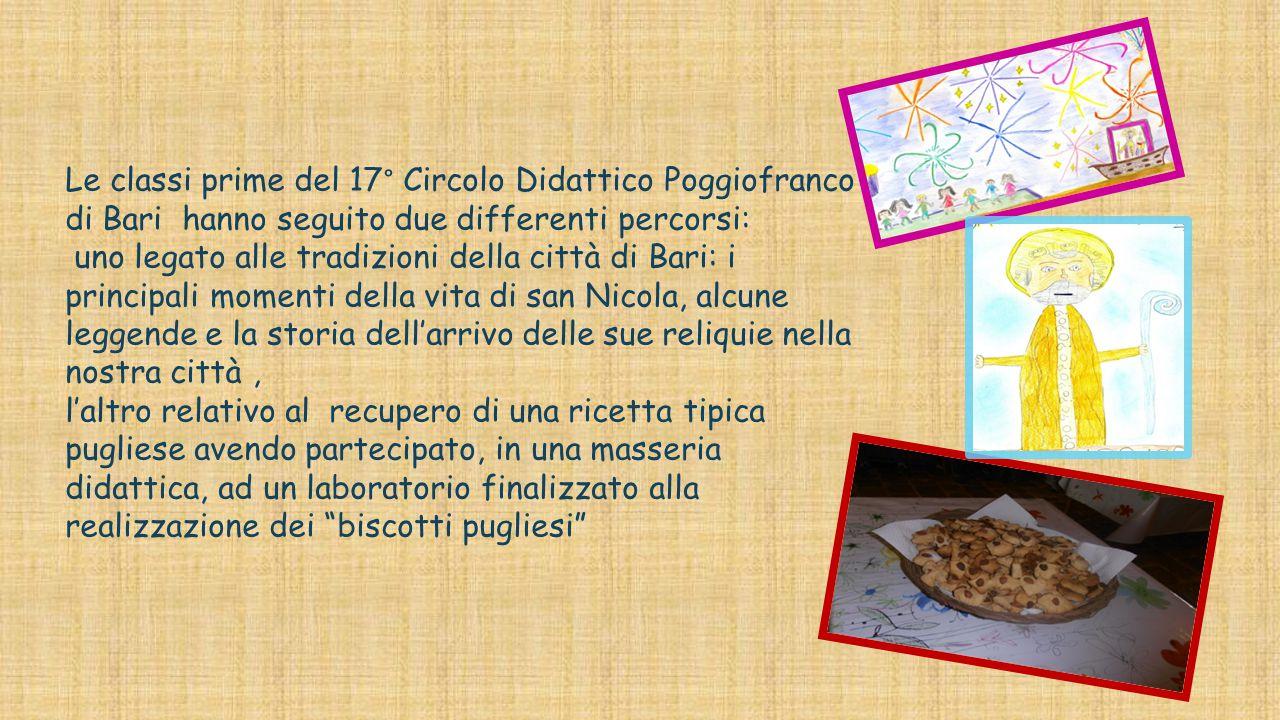 Le classi prime del 17° Circolo Didattico Poggiofranco di Bari hanno seguito due differenti percorsi: