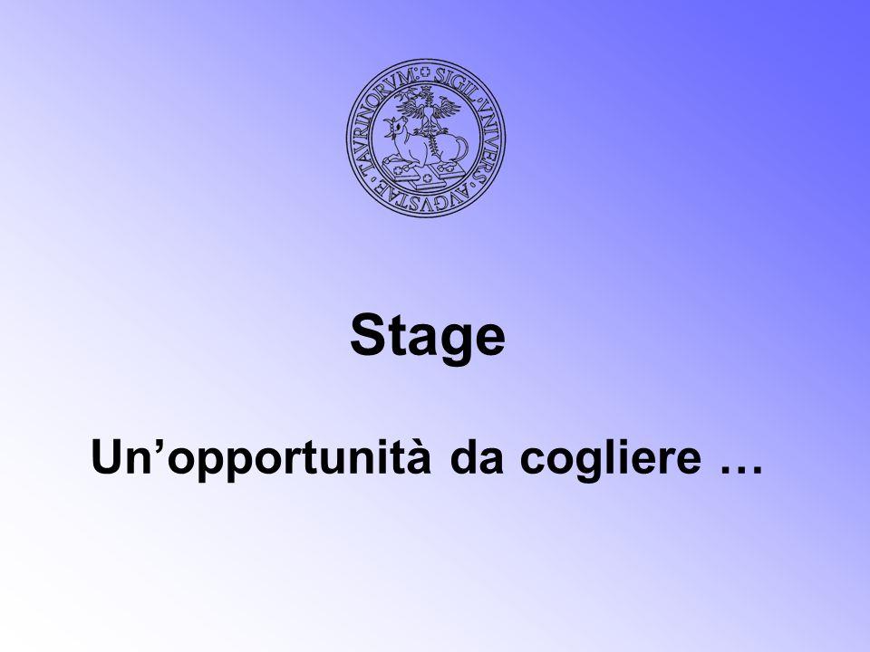 Stage Un'opportunità da cogliere …
