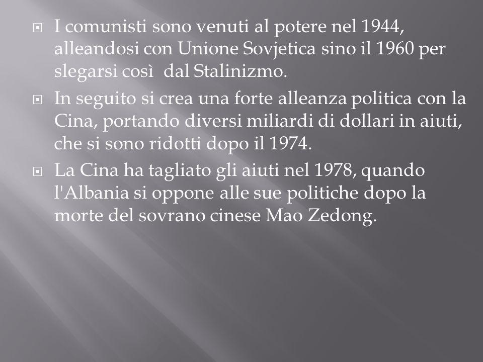 I comunisti sono venuti al potere nel 1944, alleandosi con Unione Sovjetica sino il 1960 per slegarsi così dal Stalinizmo.