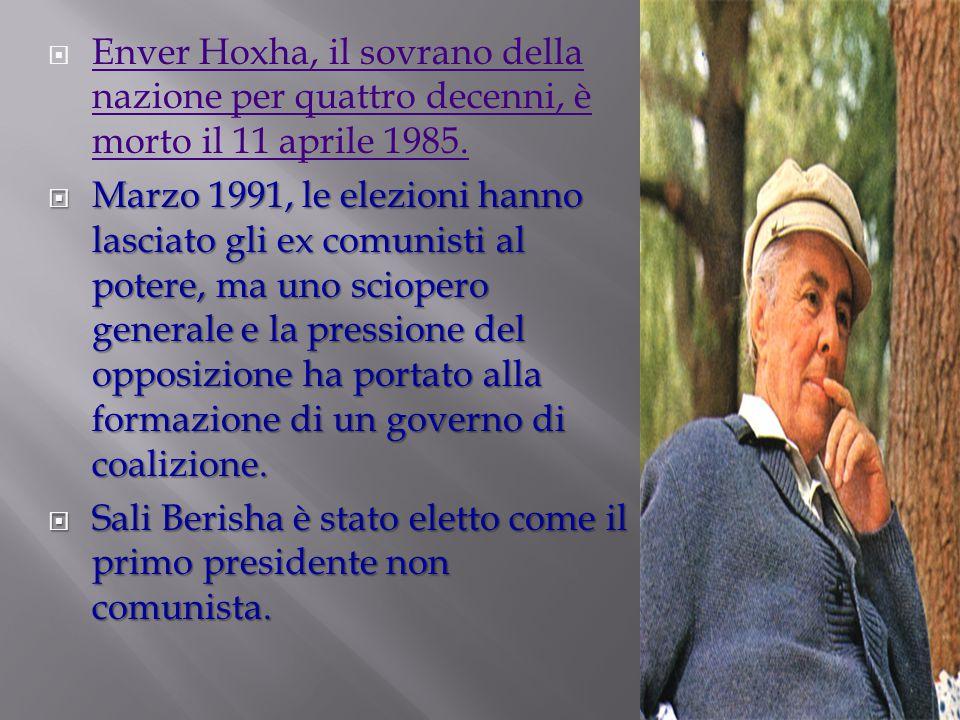 Enver Hoxha, il sovrano della nazione per quattro decenni, è morto il 11 aprile 1985.