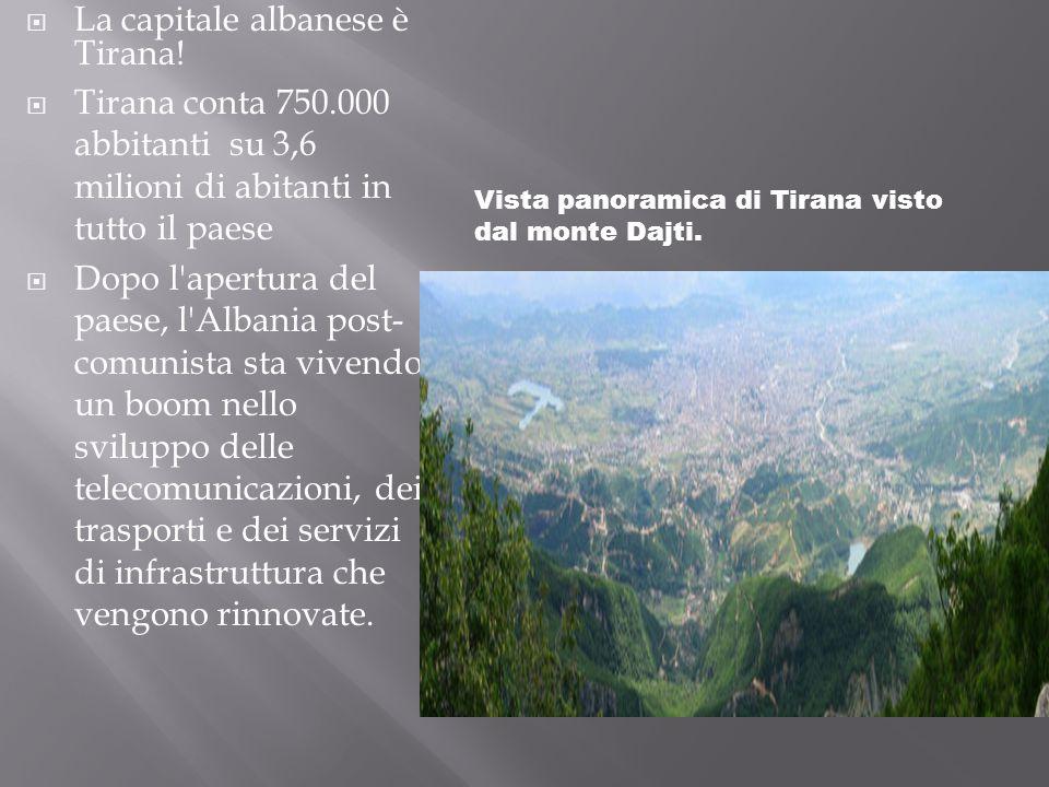 La capitale albanese è Tirana!
