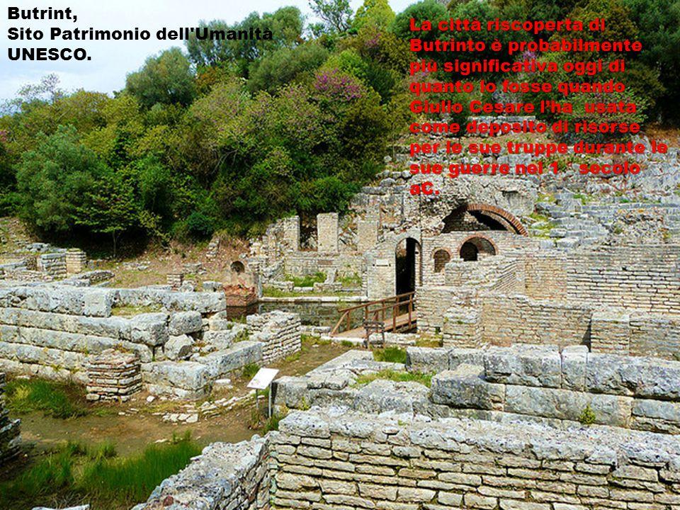 Butrint, Sito Patrimonio dell Umanità UNESCO.