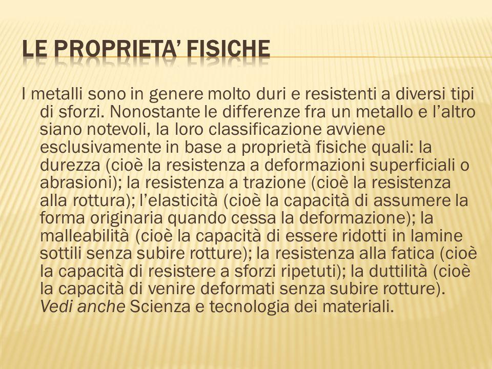 LE PROPRIETA' FISICHE