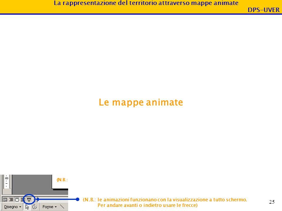 Le mappe animate (N.B.: le animazioni funzionano con la visualizzazione a tutto schermo.
