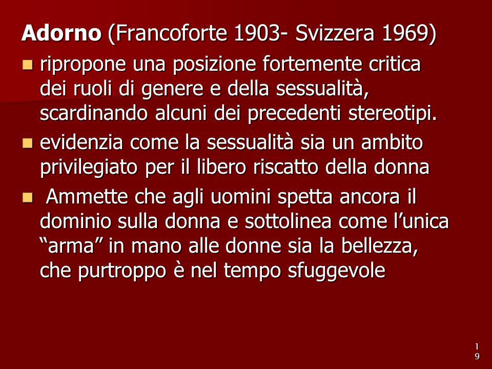 Adorno (Francoforte 1903- Svizzera 1969)