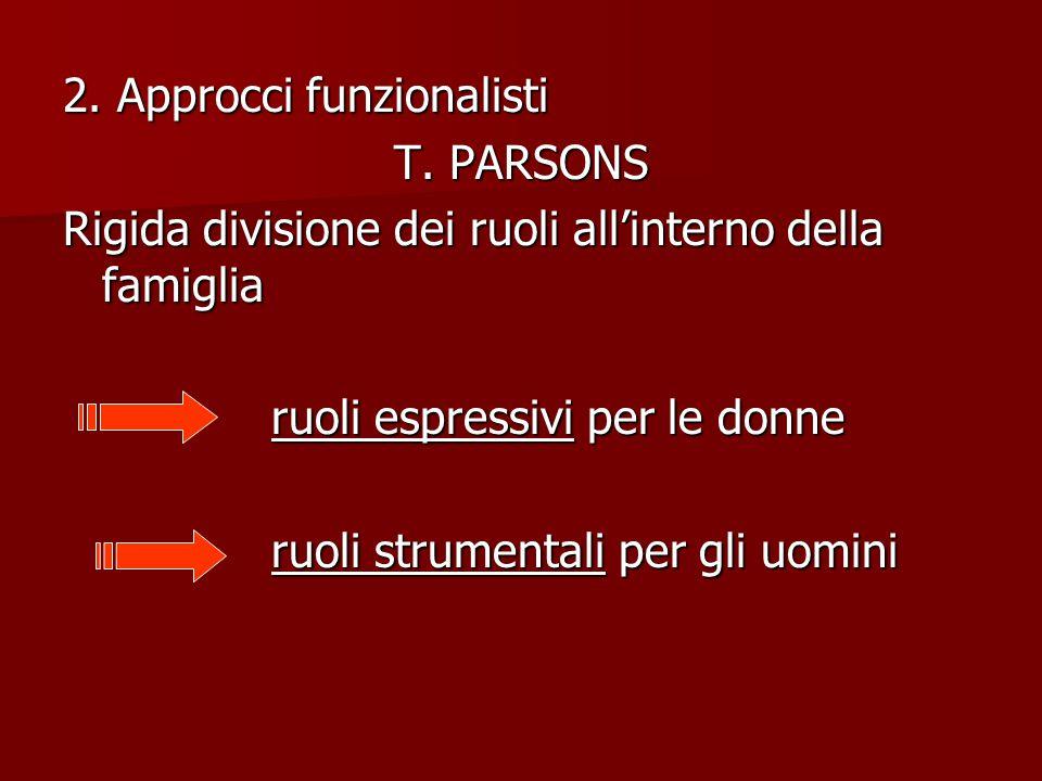 2. Approcci funzionalisti