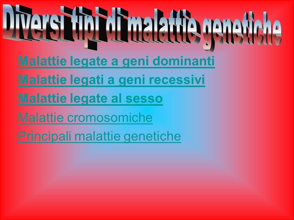 Diversi tipi di malattie genetiche