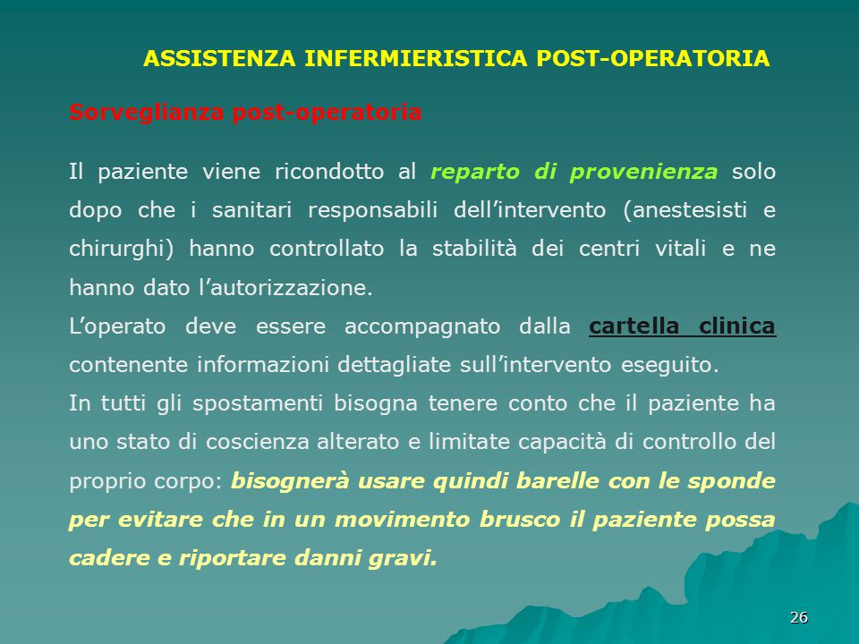 ASSISTENZA INFERMIERISTICA POST-OPERATORIA