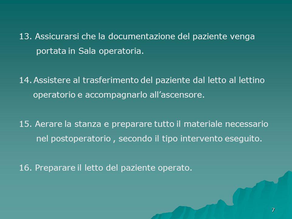 13. Assicurarsi che la documentazione del paziente venga