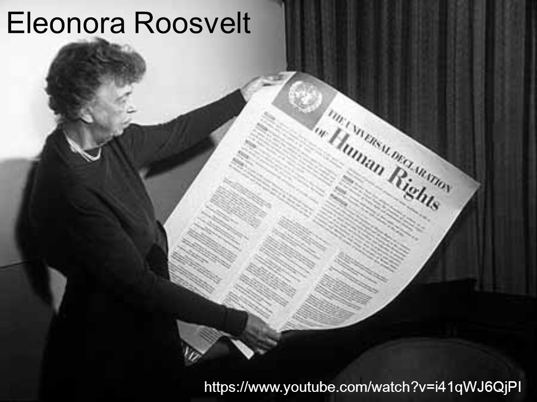 Eleonora Roosvelt I https://www.youtube.com/watch v=i41qWJ6QjPI