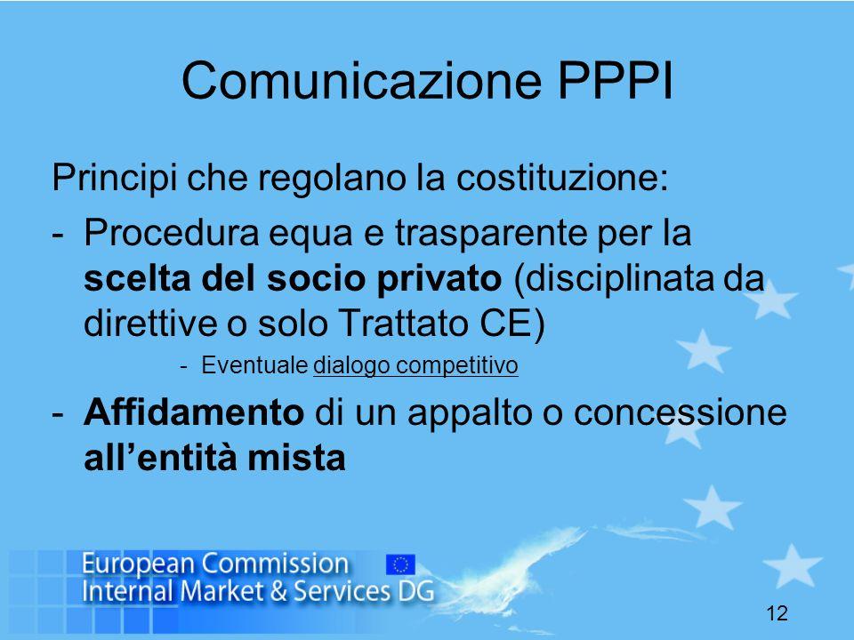 Comunicazione PPPI Principi che regolano la costituzione: