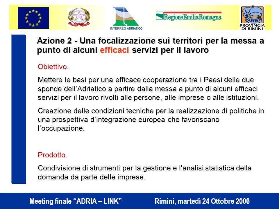 Azione 2 - Una focalizzazione sui territori per la messa a punto di alcuni efficaci servizi per il lavoro