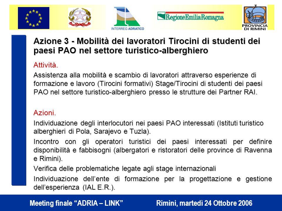 Azione 3 - Mobilità dei lavoratori Tirocini di studenti dei paesi PAO nel settore turistico-alberghiero