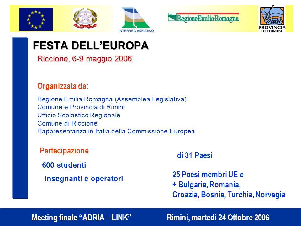 FESTA DELL'EUROPA Organizzata da: Pertecipazione di 31 Paesi