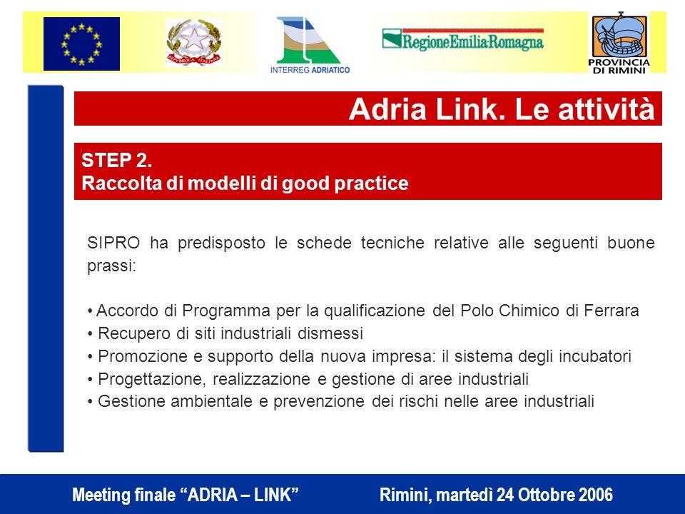 Adria Link. Le attività STEP 2. Raccolta di modelli di good practice