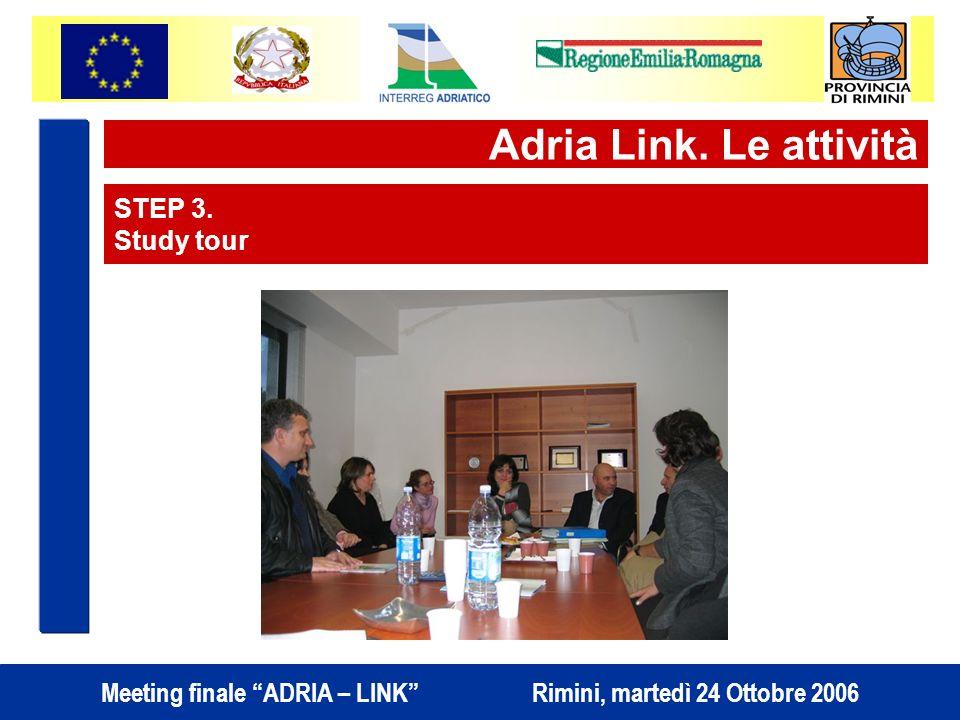 Adria Link. Le attività STEP 3. Study tour