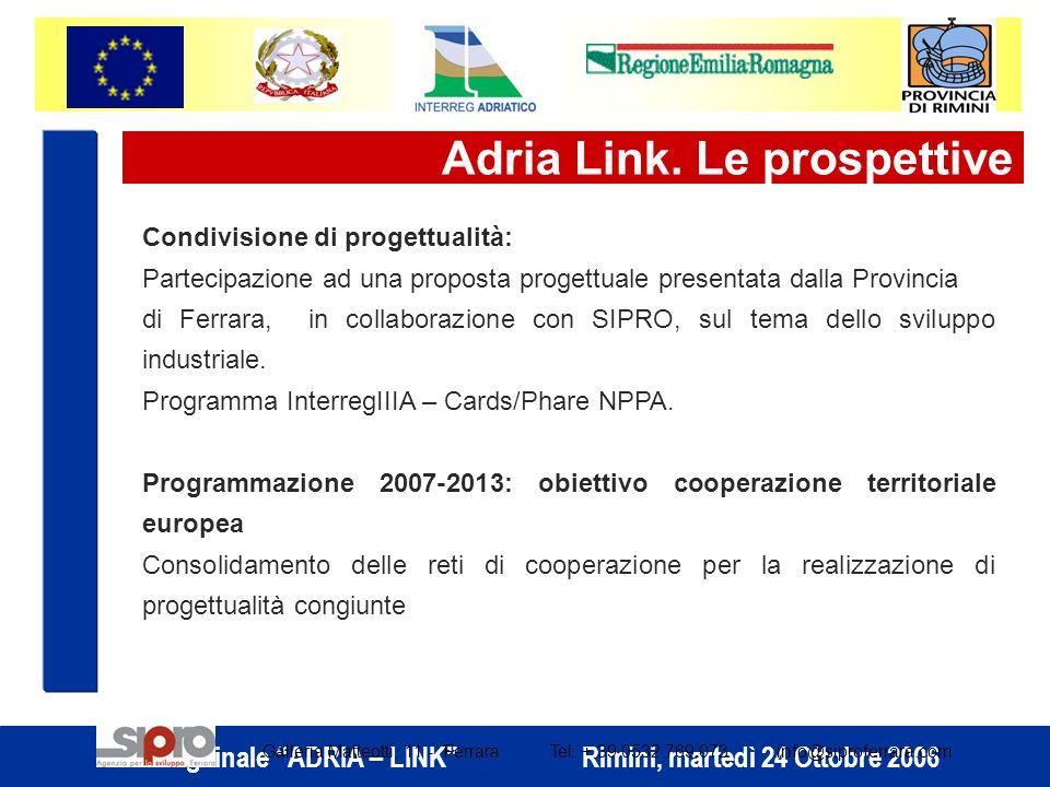 Adria Link. Le prospettive