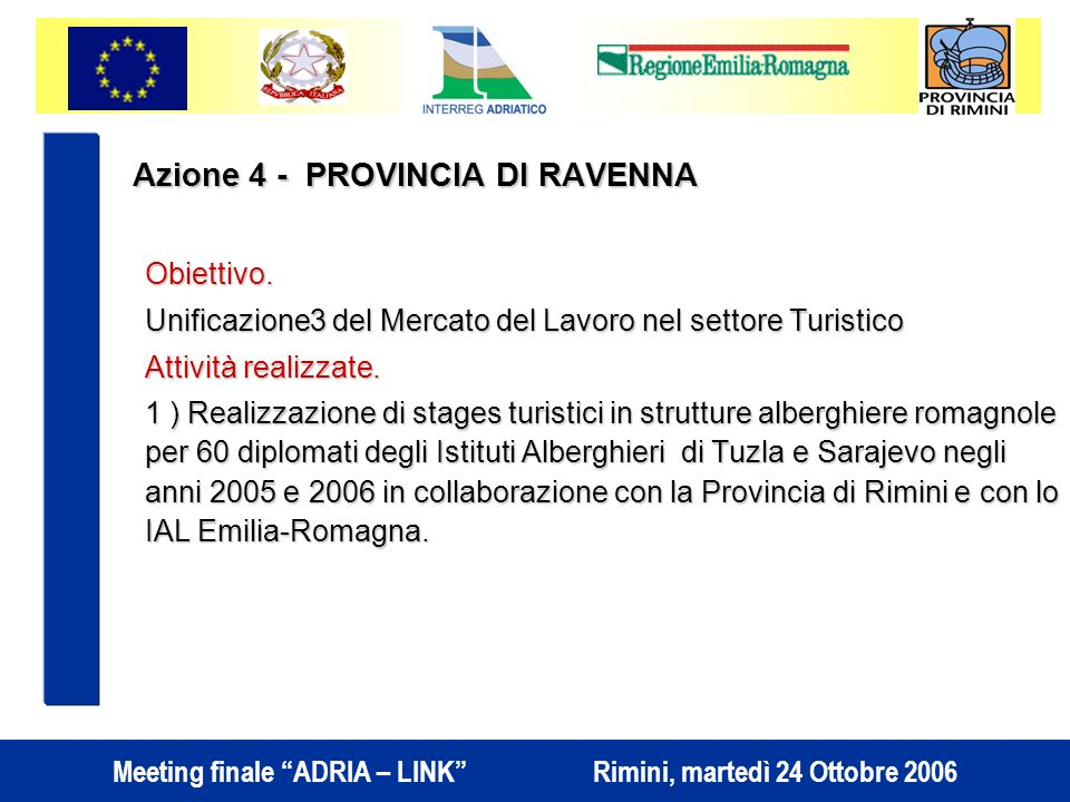 Azione 4 - PROVINCIA DI RAVENNA