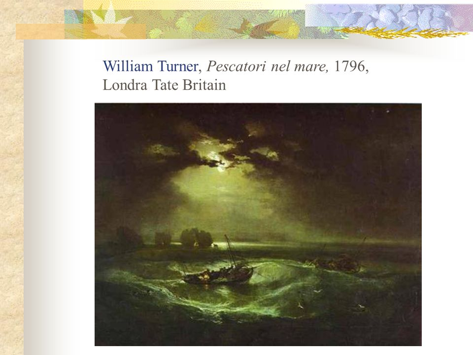William Turner, Pescatori nel mare, 1796,