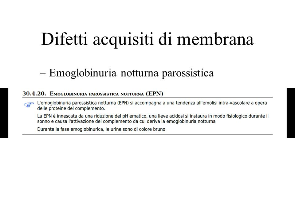 Difetti acquisiti di membrana