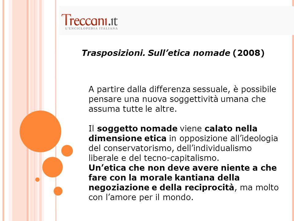 Trasposizioni. Sull'etica nomade (2008)