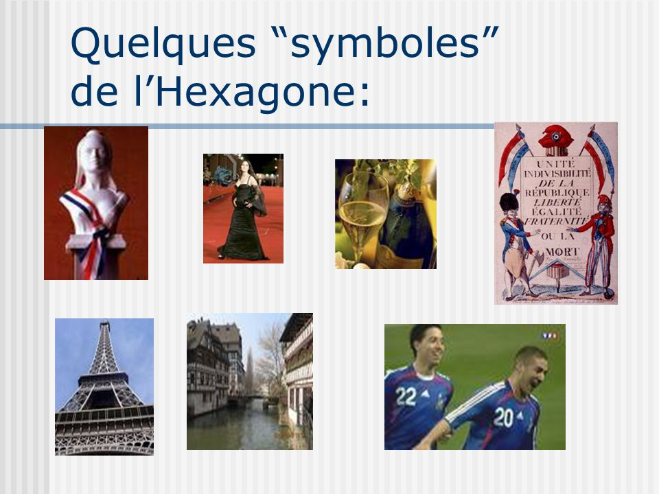 Quelques symboles de l'Hexagone: