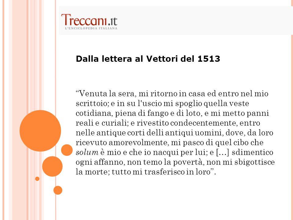 Dalla lettera al Vettori del 1513