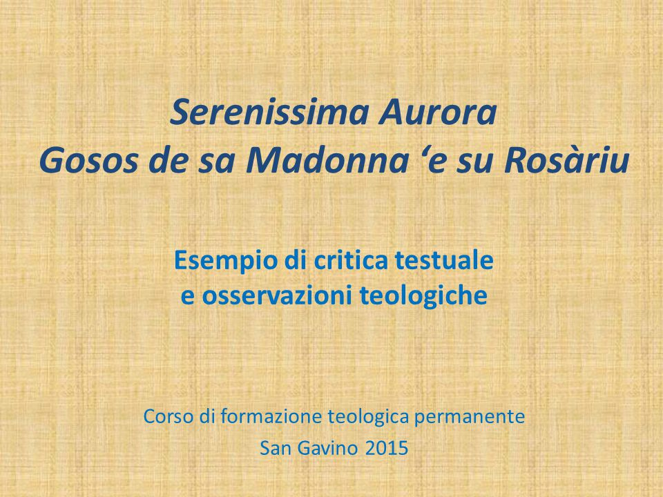 Serenissima Aurora Gosos de sa Madonna 'e su Rosàriu