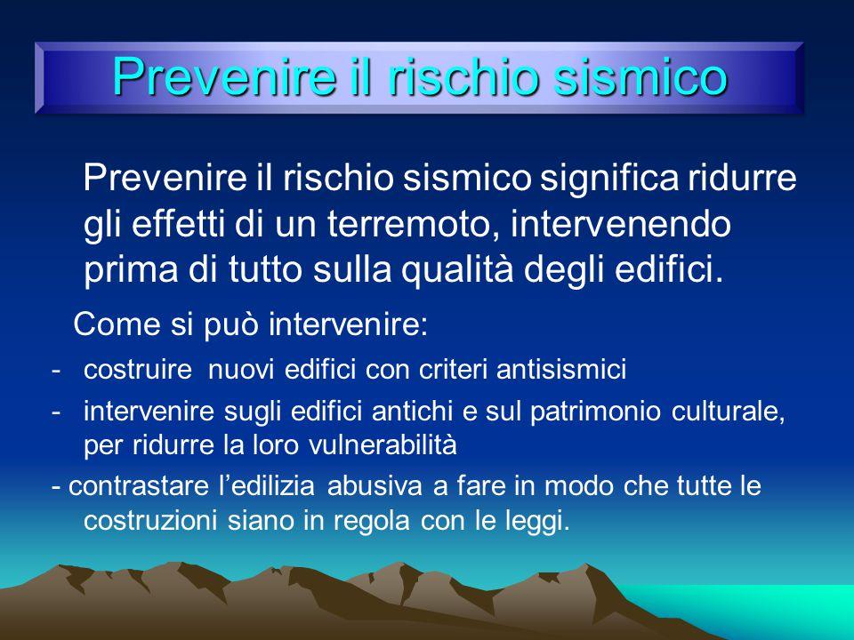 Prevenire il rischio sismico