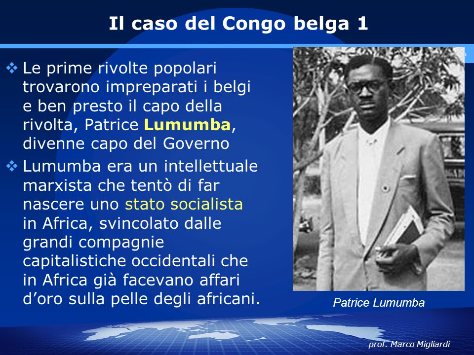 Il caso del Congo belga 1 www.polovalboite.it/didattica.htm.