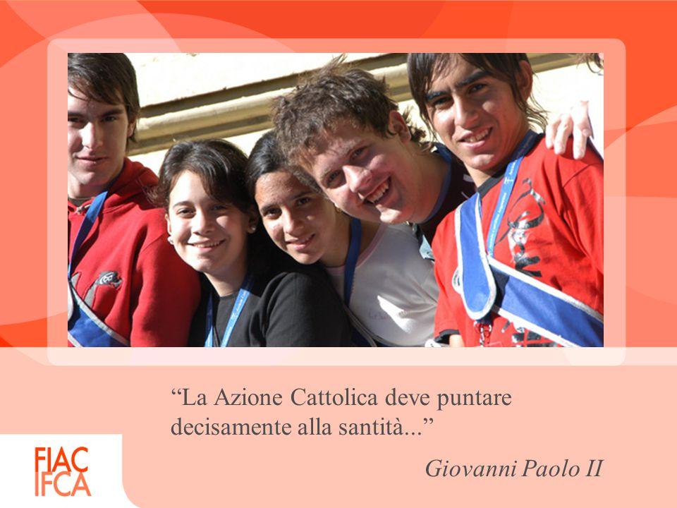 La Azione Cattolica deve puntare decisamente alla santità...