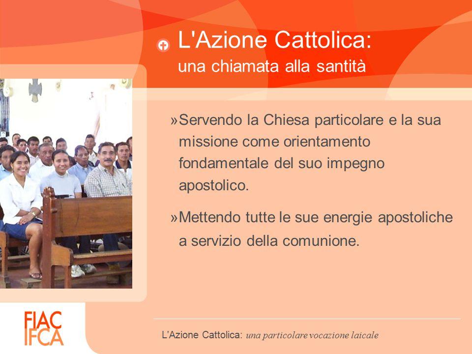 L Azione Cattolica: una chiamata alla santità